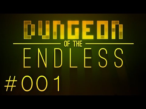 Dungeon of the Endless - S1 - Schiffbruch - #001 - Easy (Deutsch/German Let's Play)