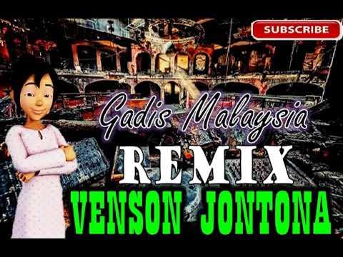 Remix dangdut terbaru-gadis Malaysia-Venson Jontona-LBH