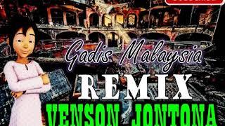 Gambar cover Remix dangdut terbaru-gadis Malaysia-Venson Jontona-LBH