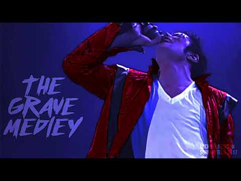 THE GRAVE MEDLEY - Scream World Tour (Fanmade) | Michael Jackson