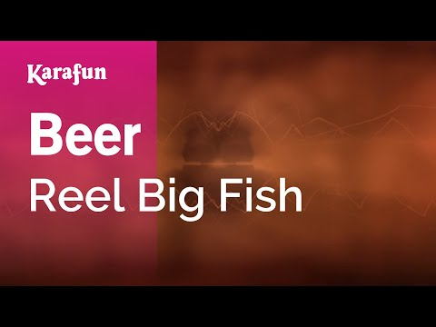 Karaoke Beer - Reel Big Fish *