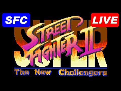 [LIVE] SUPER STREET FIGHTER II [SFC/SNES/ニンテンドークラシックミニ]