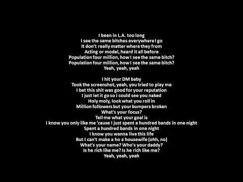 Same Bitches- Post Malone ft  YG and G Eazy Lyrics