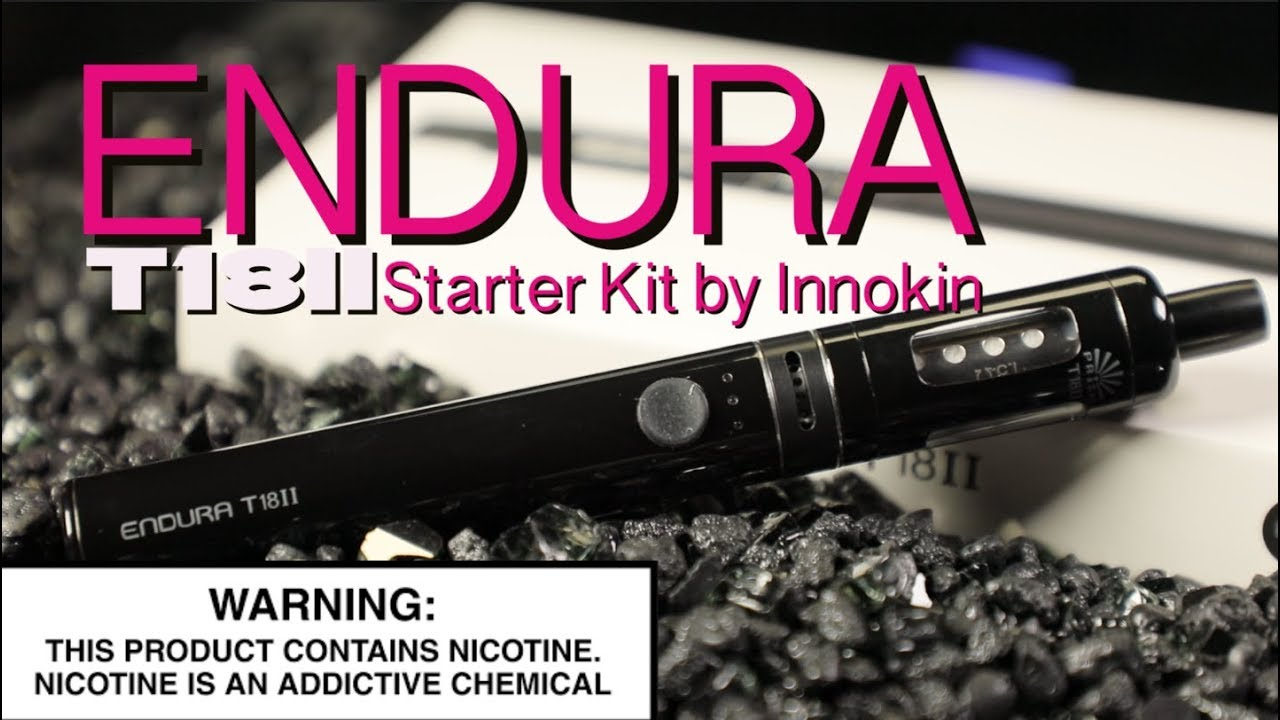 Endura T18ii Starter Kit By Innokin Vape Starter Kit Review