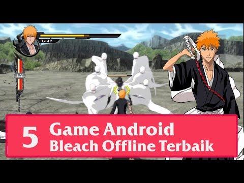 "5 Game Android Anime "" Bleach "" Ichigo Terbaru!! Offline"