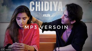 Chidiya VILEN .mp3 version/2019