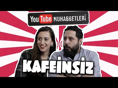 KAFEİNSİZ - YouTube Muhabbetleri #45