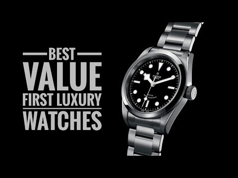 The Best Value First Luxury Watches