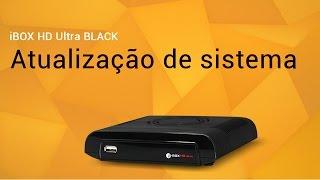 iBOX HD Ultra BLACK Atualização de sistema