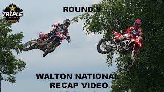 2018 Walton Motocross National Video Recap