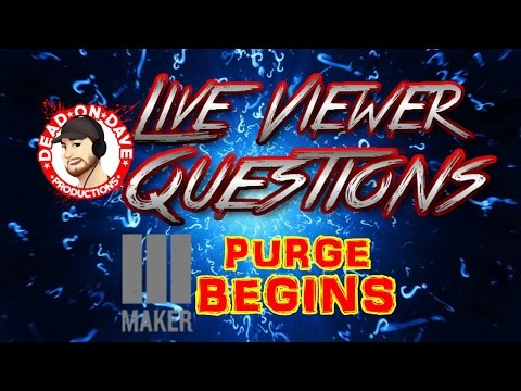 Maker Studios PURGE Begins & New Catch 33 Is Up! - Live Viewer Questions!