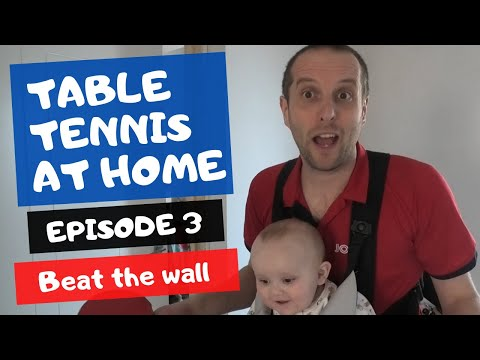 Table Tennis At Home - Episode 3 - Beat The Wall