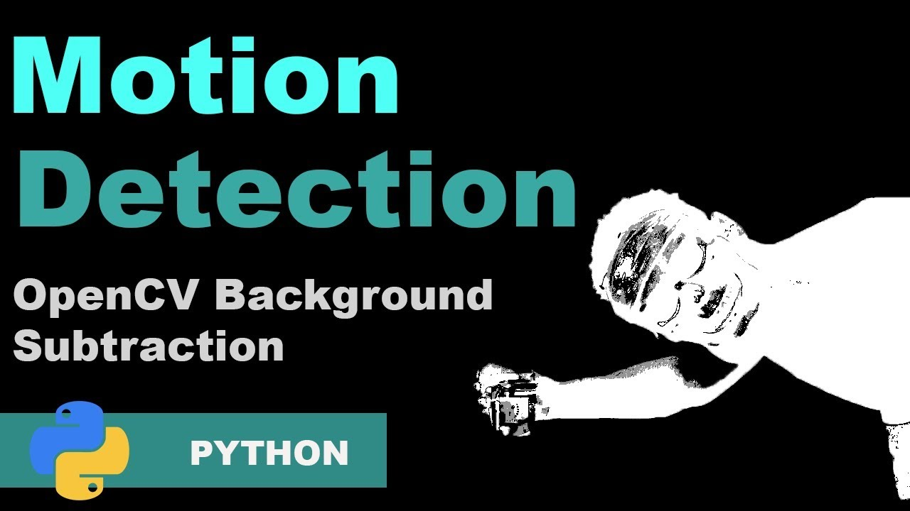 Let's create a Motion Detector using OpenCV in Python