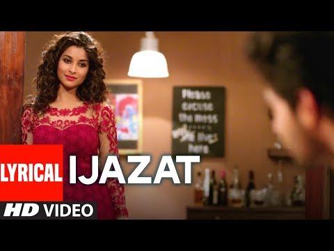 IJAZAT Lyrical Song | ONE NIGHT STAND| Sunny Leone, Tanuj Virwani |Arijit Singh, Meet Bros |T-Series