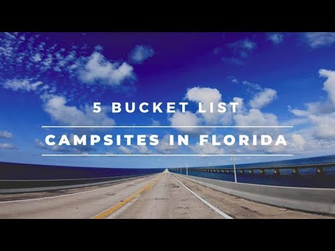 5 BUCKET LIST Campsites In FLORIDA | Florida Camping | RV Travel