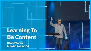 Learning To Be Content with Pastor Dave Page and Mingo Palacios