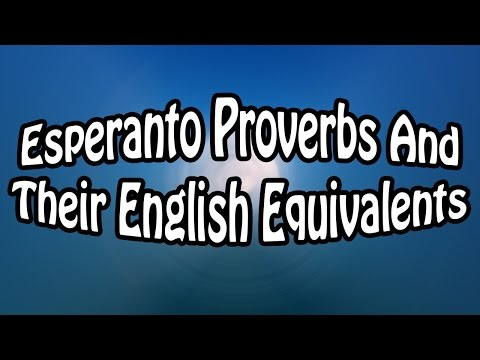 Esperanto Proverbs And Their English Equivalents