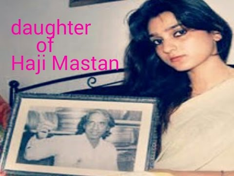 "Leaked out "" Haji Mastan s ' real daughter 