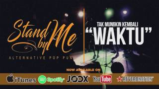 STAND BY ME - WAKTU (Official Lyric Video)