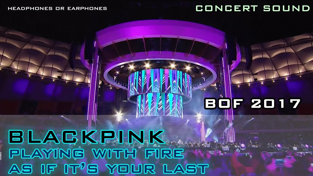 🔈CONCERT SOUND : BLACKPINK – BOF 2017 🎧