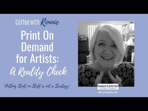Print On Demand Strategies For Artists-A Reality Check!