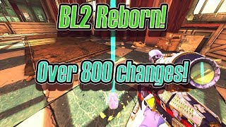 Borderlands 2 Reborn Over 800 Changes A Complete Overhaul Modpack