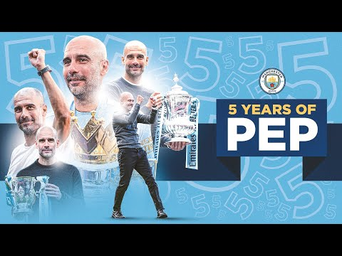 5 YEARS PEP GUARDIOLA |  Our manager marks five years on the day he joined Manchester City