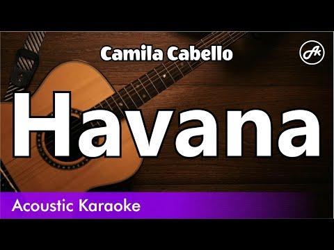 Camila Cabello - Havana (No Rap Version) - Acoustic Karaoke