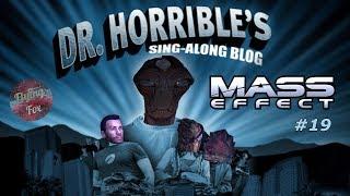 Прохождение Mass Effect. Часть 19 - ДОКТОР УЖАСНЫЙ