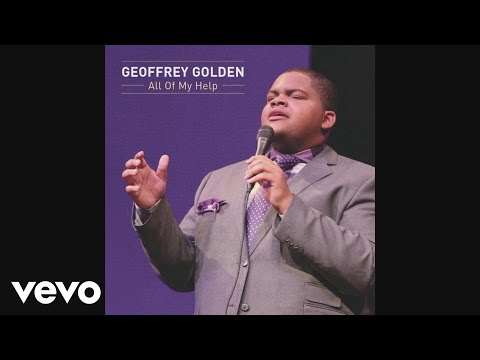 Geoffrey Golden - All Of My Help (Audio)