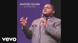 Geoffrey Golden - All Of My Help (Audio)