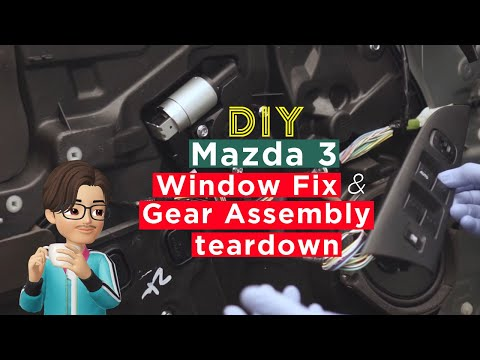 DIY – Mazda 3 Window Fix and Power Window Motor teardown