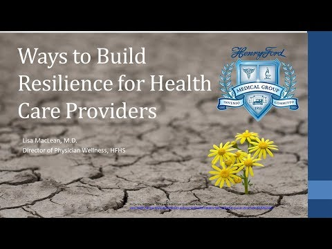 Ways to Build Resilience for Health Care Providers