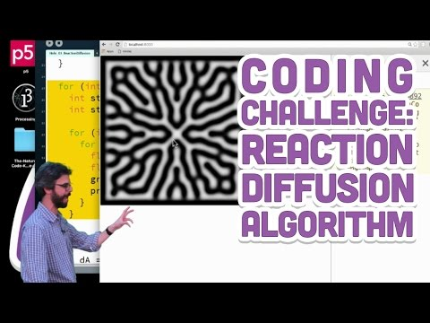 Coding Challenge #13: Reaction Diffusion Algorithm in p5.js