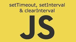 JavaScript Lesson 10 setTimeout, setInterval & clearInterval