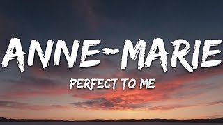 Download lagu Anne-Marie - Perfect To Me (Lyrics)