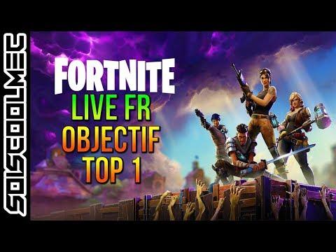 Live Fr! Battle Royal Fortnite! Objectif Top 1! Go 26K! ^^