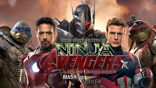 age Mutant Ninja Avengers: Age Of Shredder (Avengers: Age Of Ultron/TMNT 2014 MASH up TRAILER)