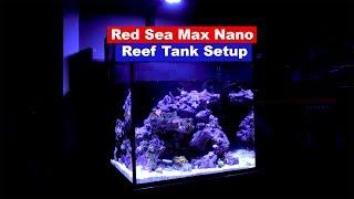How To Setup a Saltwater Reef Rank - Red Sea Max Nano Setup