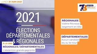 7/8 Edition Spéciale. Résultats du 1er tour des élections départementales et régionales