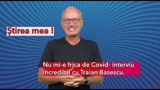 Toni Grecu: Nu mi-e frică de Covid - Interviu incredibil cu Traian Băsescu