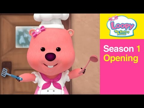 Opening Theme Song | Kids Animation | Loopy, The Cooking Princess