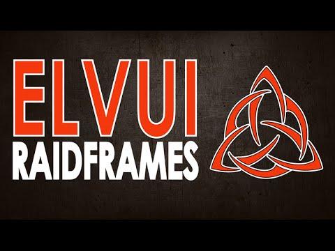 Elvui Raidframes Setup by Xxinda