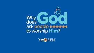 Why Does God Ask People to Worship Him?   Animation