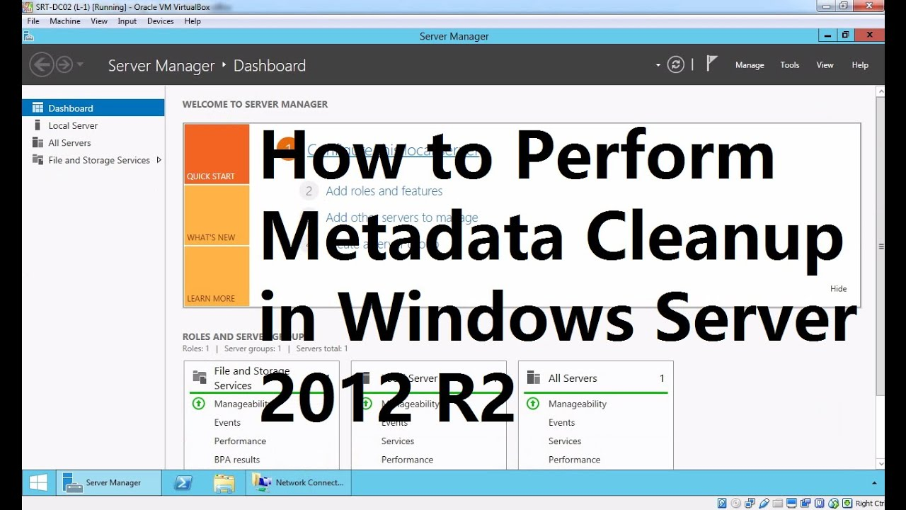 30  How to Perform Metadata Cleanup in Windows Server 2012 R2