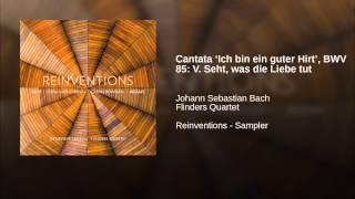 Cantata 'Ich bin ein guter Hirt', BWV 85: V. Seht, was die Liebe tut (Arr. Calvin Bowman)