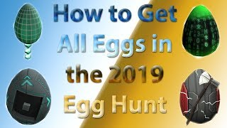 How to Get All Eggs in the ROBLOX Egg Hunt 2019