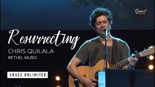 Resurrecting with Spontaneous - Chris Quilala