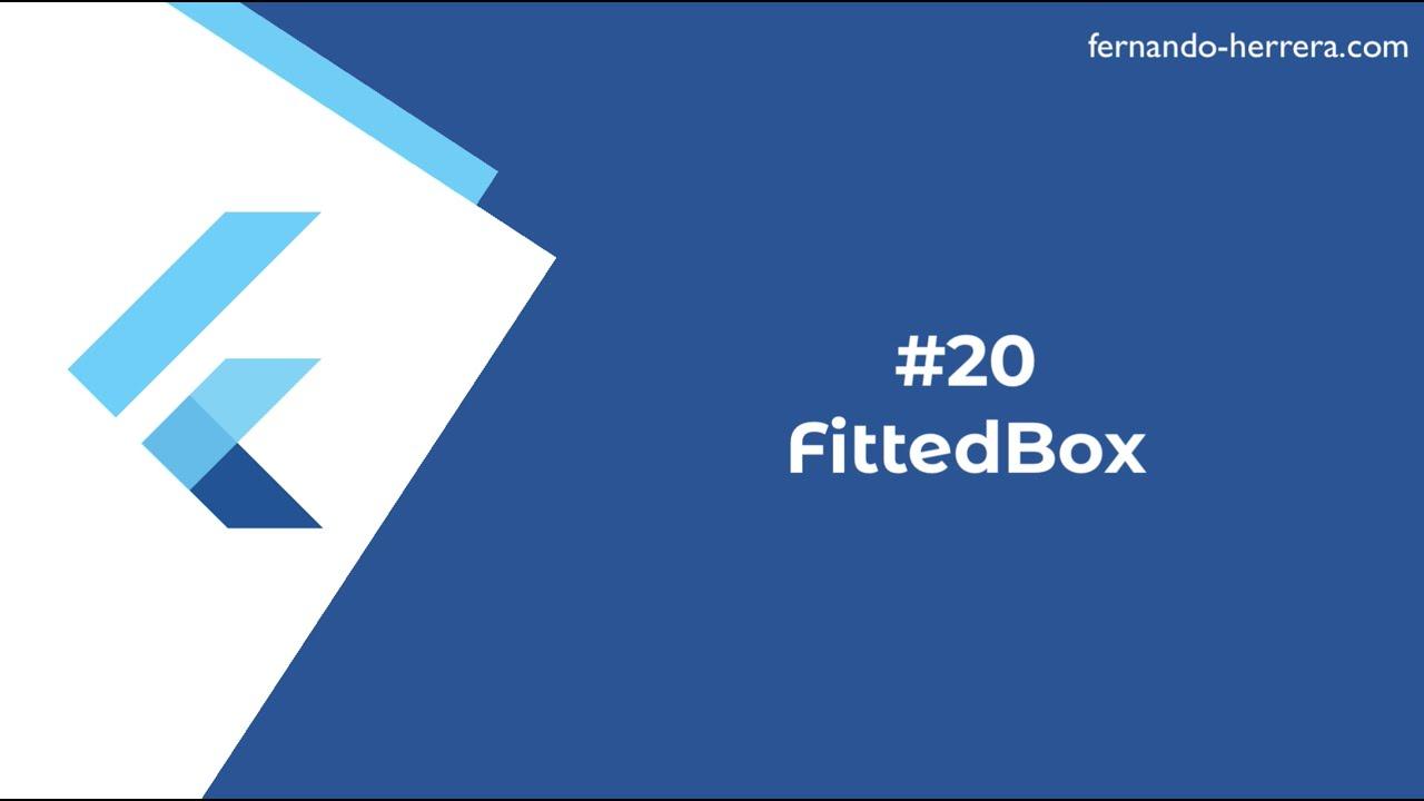 20- FittedBox - Widget de la Semana