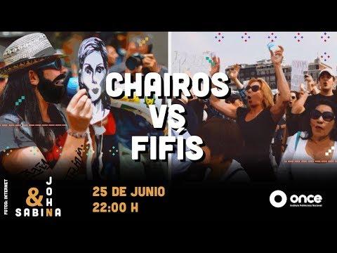 John y Sabina - Chairos vs Fifís